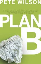 Plan B - by Pete Wilson